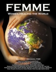 Femme: Women Healing the World, a documentary film by Emmanuel Itier